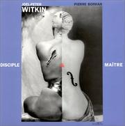 Cover of: Joel-Peter Witkin, disciple et maître
