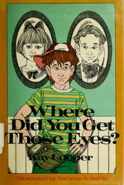 Cover of: Where did you get those eyes? | Kay Cooper