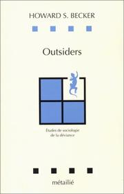 Cover of: Outsiders. Etudes de sociologie de la déviance