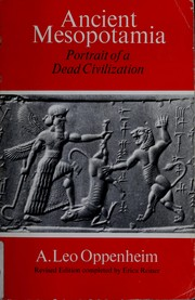 Cover of: Ancient Mesopotamia | A. Leo Oppenheim