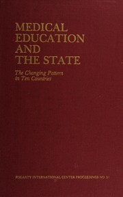 Cover of: Medical education and the state | Ronald V. Christie