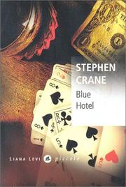 Cover of: The blue hotel: and selected works