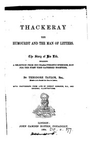 Thackeray the humourist and the man of letters, including a selection from his characteristic ..