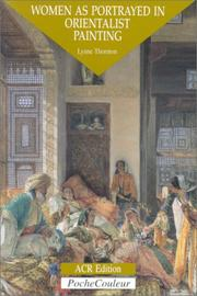 Cover of: Women As Portrayed in Orientalist Painting | Lynne Thornton
