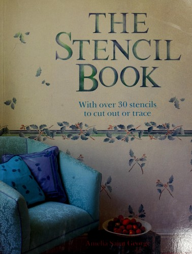 Stencil Book by Amelia St. George, David Penny