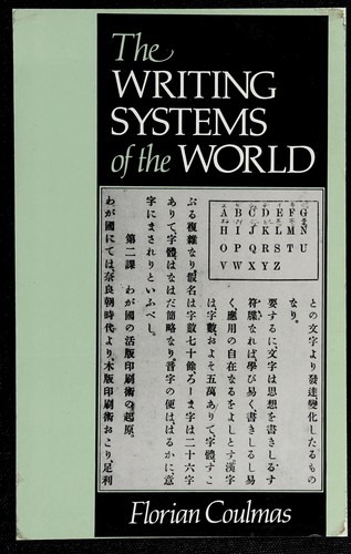 The writing systems of the world by Florian Coulmas