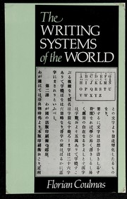 Cover of: The writing systems of the world | Florian Coulmas