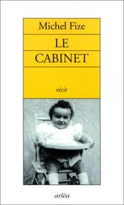 Le cabinet by Michel Fize
