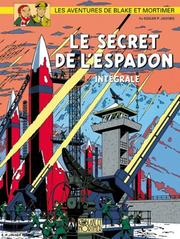 Cover of: Blake & Mortimer - L'Intégrale