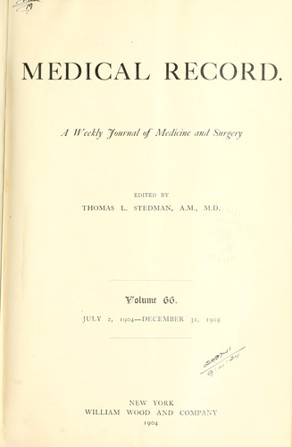 Medical record; a journal of medicine and surgery by