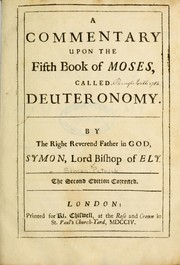 Cover of: A commentary upon the fifth book of Moses, called Deuteronomy | Simon Patrick
