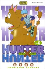 Cover of: Hunter X Hunter, tome 6