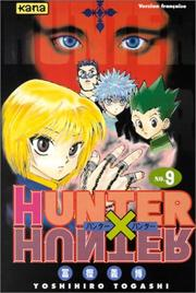Cover of: Hunter X Hunter, tome 9