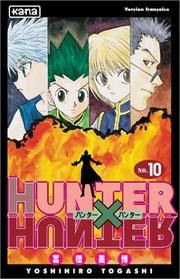 Cover of: Hunter X Hunter, tome 10