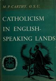 Catholicism in English-speaking lands.