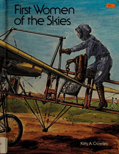 First women of the skies by Kitty A. Crowley