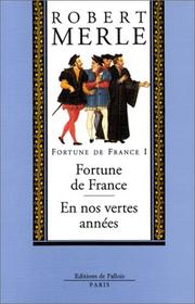 Cover of: Fortune de France, volume I