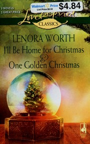 I'll Be Home for Christmas & One Golden Christmas