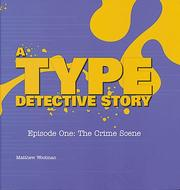 Cover of: Type Detective Story: Episode One