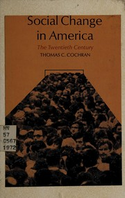 Cover of: Social change in America | Thomas Childs Cochran