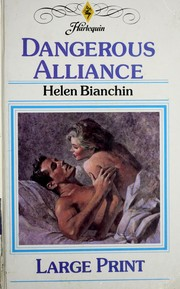 Cover of: Dangerous Alliance | Helen Bianchin