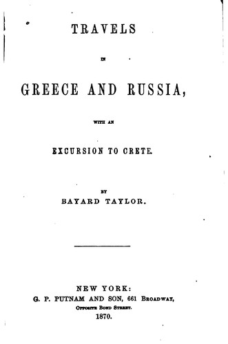Travels in Greece and Russia by Bayard Taylor
