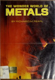 The wonder world of metals