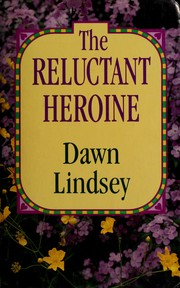 The reluctant heroine