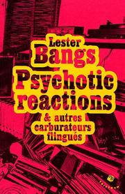 Cover of: Psychotic reactions et autres carburateurs flingués