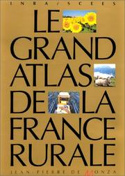 Cover of: Le Grand atlas de la France rurale