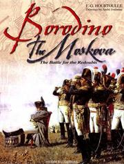 Cover of: BORODINO: THE MOSCOVA | F. G. Hourtoulle