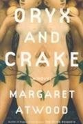 Cover of: Oryx and Crake | Margaret Atwood