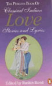 Cover of: Penguin book of classical Indian love stories and lyrics |