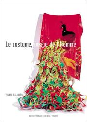 Cover of: Le costume, image de l'homme by Yvonne Deslandres
