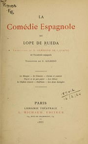 Cover of: La comédie espagnole by Lope de Rueda