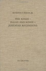The Kings-- Isaiah and Kings-- Jeremiah recensions by Raymond F. Person