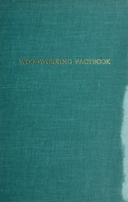 Cover of: Woodworking factbook | Donald G. Coleman