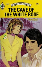 The cave of the white rose