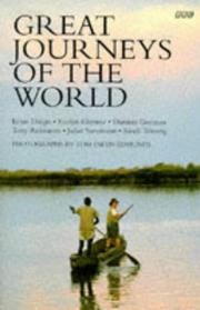 Cover of: Great Journeys of the World (BBC Books) | Sandi Toksvig, Ernie Dingo, Evelyn Glennie, Damian Gorman, Tony Robinson, Juliet Stevenson