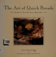Cover of: The art of quick breads | Beth Hensperger