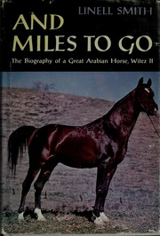 Cover of: And miles to go | Linell Nash Smith