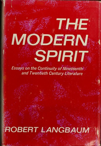 The modern spirit by Robert Woodrow Langbaum