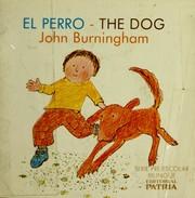 El Perro-The Dog