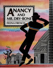 Cover of: Anancy and Mr. Dry-Bone | Fiona French