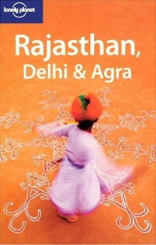Rajasthan, Delhi & Agra by Lindsay Brown