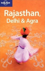Cover of: Rajasthan, Delhi & Agra | Lindsay Brown