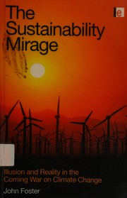 Cover of: The sustainability mirage | John Foster
