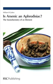 Cover of: Is arsenic an aphrodisiac? | William R. Cullen