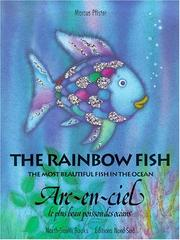 Cover of: The Rainbow Fish/ARC-En-Ciel