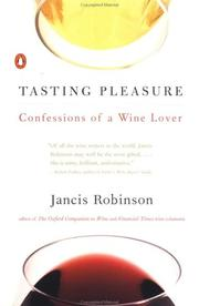 Cover of: Tasting Pleasure | Jancis Robinson